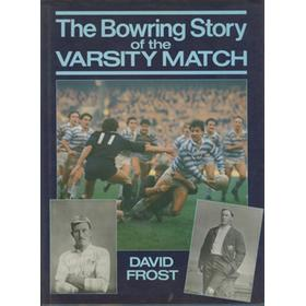 THE BOWRING STORY OF THE VARSITY MATCH