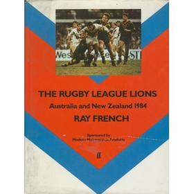 THE RUGBY LEAGUE LIONS: AUSTRALIA AND NEW ZEALAND 1984