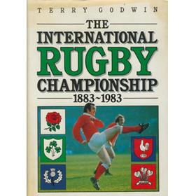 THE INTERNATIONAL RUGBY CHAMPIONSHIP 1883-1983