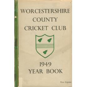 WORCESTERSHIRE COUNTY CRICKET CLUB YEAR BOOK 1949