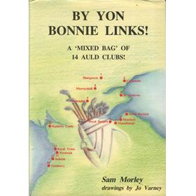 BY YON BONNIE LINKS! A