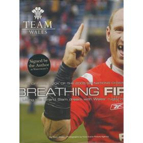 BREATHING FIRE! THE OFFICIAL BOOK OF THE 2005 SIX NATIONS CHAMPIONS
