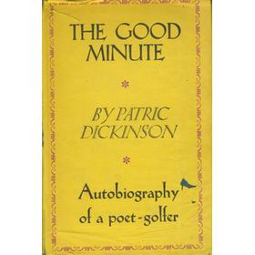 THE GOOD MINUTE: AUTOBIOGRAPHY OF A POET-GOLFER