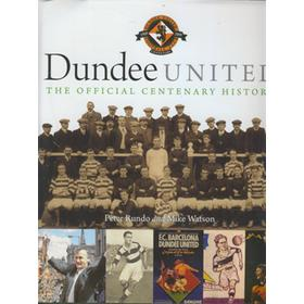 DUNDEE UNITED - THE OFFICIAL CENTENARY HISTORY