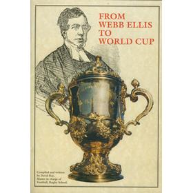 FROM WEBB ELLIS TO WORLD CUP
