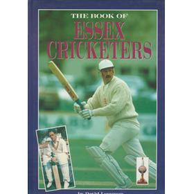 THE BOOK OF ESSEX CRICKETERS