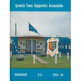 IPSWICH TOWN F.C. SUPPORTERS ASSOCIATION HANDBOOK: SEASON 1964-65