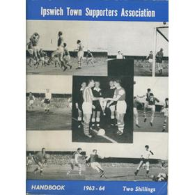 IPSWICH TOWN F.C. SUPPORTERS ASSOCIATION HANDBOOK: SEASON 1963-64