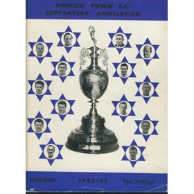 IPSWICH TOWN F.C. SUPPORTERS ASSOCIATION HANDBOOK: SEASON 1962-63