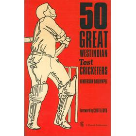 50 GREAT WEST INDIAN TEST CRICKETERS