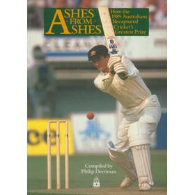 ASHES FROM ASHES. HOW THE 1989 AUSTRALIANS RECAPTURED CRICKET