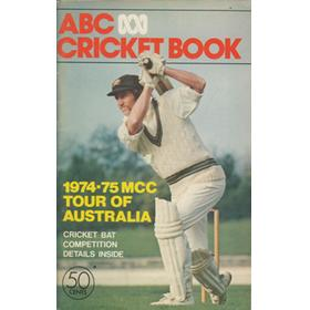 ABC CRICKET BOOK: 1974-75 MCC TOUR OF AUSTRALIA