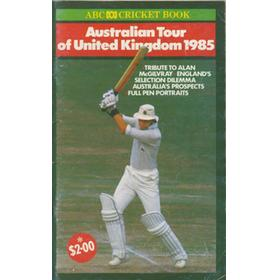 ABC CRICKET BOOK: AUSTRALIAN TOUR OF ENGLAND 1985