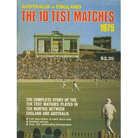 AUSTRALIA V ENGLAND - THE 10 TEST MATCHES 1975