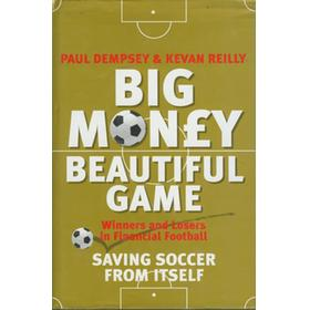 BIg MONEY BEAUTIFUL GAME: WINNERS AND LOSERS IN FINANCIAL FOOTBALL