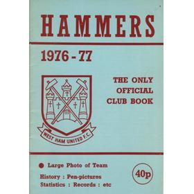 THE HAMMERS 1976-77: THE ONLY OFFICIAL CLUB BOOK