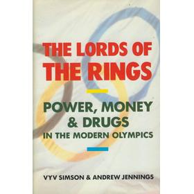THE LORDS OF THE RINGS - POWER, MONEY AND DRUGS IN THE MODERN OLYMPICS