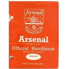 ARSENAL FOOTBALL CLUB HISTORY AND FIXTURES 1961-62 (OFFICIAL HANDBOOK)