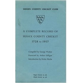 A COMPLETE RECORD OF SUSSEX COUNTY CRICKET 1728-1957
