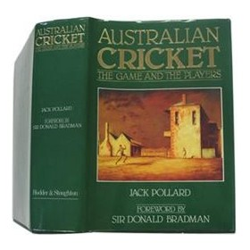 AUSTRALIAN CRICKET: THE GAME AND THE PLAYERS