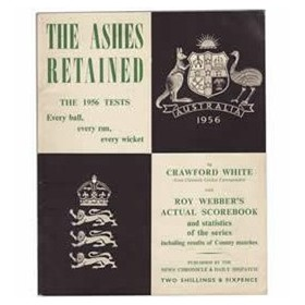 THE ASHES RETAINED: AUSTRALIA TOUR OF ENGLAND 1956