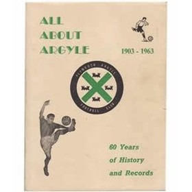 ALL ABOUT ARGYLE 1903-1963