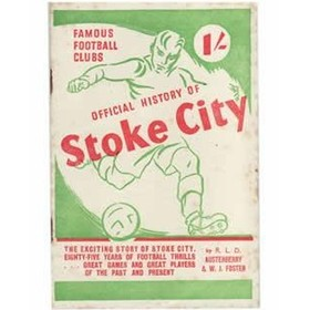 FAMOUS FOOTBALL CLUBS: OFFICIAL HISTORY OF STOKE CITY