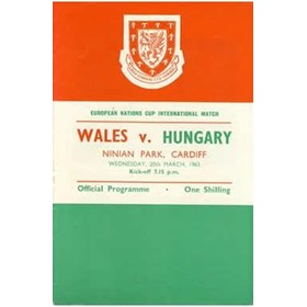 WALES V HUNGARY 1963 (EUROPEAN NATIONS CUP) FOOTBALL PROGRAMME