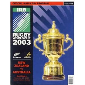AUSTRALIA V NEW ZEALAND 2003 (WORLD CUP SEMI-FINAL)