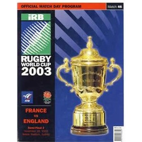 FRANCE V ENGLAND 2003 (WORLD CUP SEMI-FINAL) RUGBY PROGRAMME