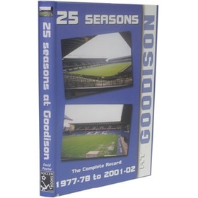 25 SEASONS AT GOODISON: THE COMPLETE RECORD 1977-78 TO 2001-02