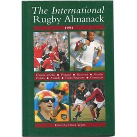 THE INTERNATIONAL RUGBY ALMANACK 1994