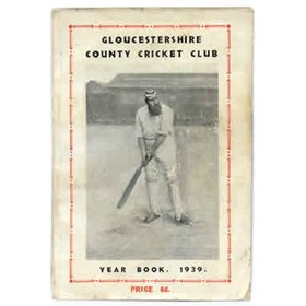 GLOUCESTERSHIRE COUNTY CRICKET CLUB YEAR BOOK 1939