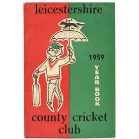 LEICESTERSHIRE COUNTY CRICKET CLUB 1959 YEARBOOK