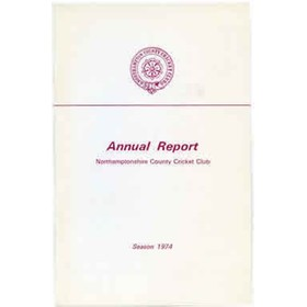 NORTHAMPTONSHIRE COUNTY CRICKET CLUB 1974 ANNUAL REPORT