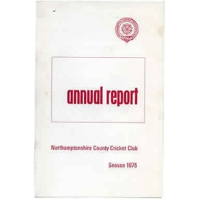 NORTHAMPTONSHIRE COUNTY CRICKET CLUB 1975 ANNUAL REPORT