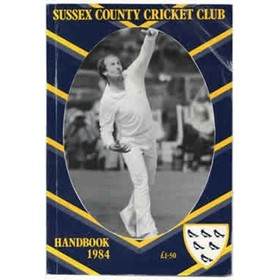 SUSSEX COUNTY CRICKET CLUB HANDBOOK 1984