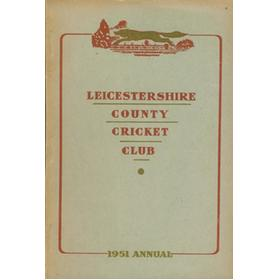 LEICESTERSHIRE COUNTY CRICKET CLUB 1951 ANNUAL