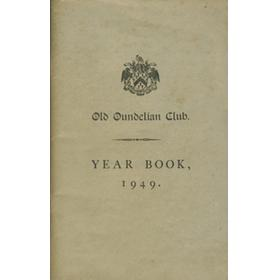 OLD OUNDELIAN CLUB YEAR BOOK 1949