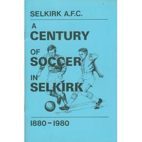 A CENTURY OF SOCCER IN SELKIRK 1880-1980