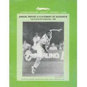 LEICESTERSHIRE COUNTY CRICKET CLUB 1986 ANNUAL REPORT AND STATEMENT OF ACCOUNTS