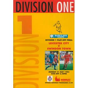 LEICESTER CITY V SWINDON TOWN 1993 (DIVISION ONE PLAY-OFF FINAL) FOOTBALL PROGRAMME