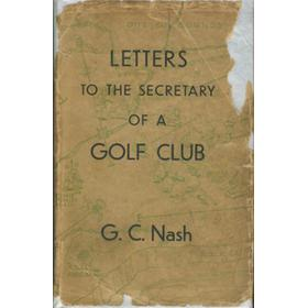 LETTERS TO THE SECRETARY OF A GOLF CLUB