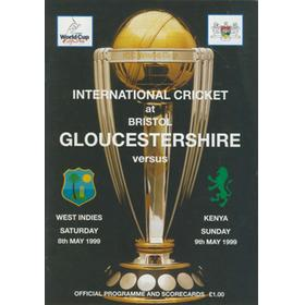 GLOUCESTERSHIRE V WEST INDIES AND KENYA 1999 CRICKET PROGRAMME