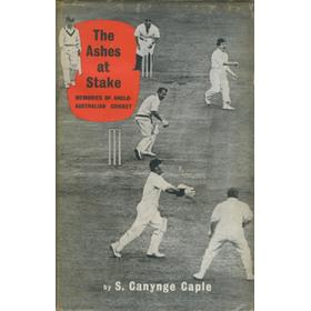 THE ASHES AT STAKE: MEMORIES OF ANGLO-AUSTRALIAN CRICKET