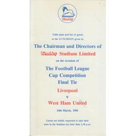 LIVERPOOL V WEST HAM UNITED (F.A. CUP FINAL)  - OFFICIAL F.A. LUNCHEON MENU & GUEST LIST