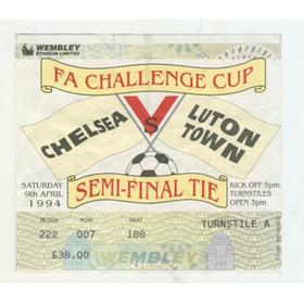 CHELSEA V LUTON TOWN 1994 F.A. CUP SEMI-FINAL FOOTBALL TICKET