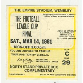 LIVERPOOL V WEST HAM 1981 LEAGUE. CUP FINAL FOOTBALL TICKET