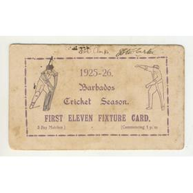 BARBADOS CRICKET SEASON 1925-26 (FIXTURE CARD)