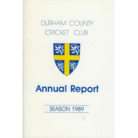 DURHAM COUNTY CRICKET CLUB ANNUAL REPORT 1989